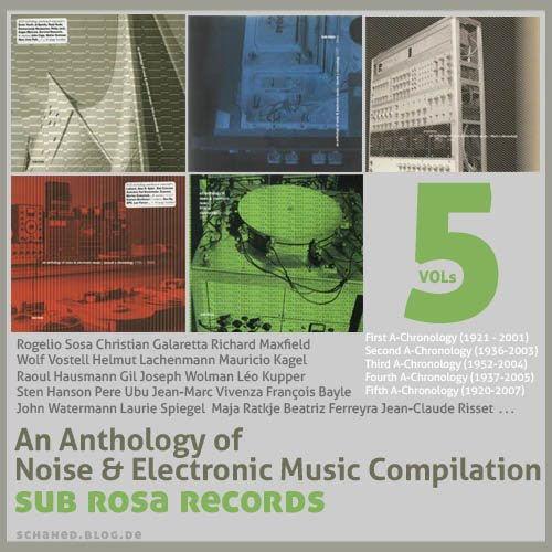 An Anthology of Noise & Electronic Music Compilation – Sub Rosa Records [5VOLs]